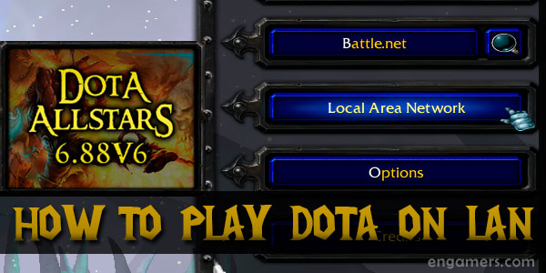 How to play DotA on LAN